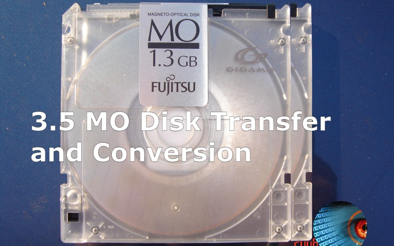 We read and transfer files from 3.5 inch MO Magneto-Optical Disks. We also recover data from corrupt discs, document scanners, and flight data recorders
