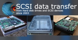 Transferring files off 3 different types of SCSI hard disk drives